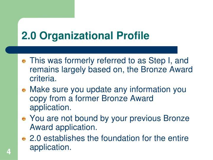 2.0 Organizational Profile