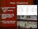 trail transiton
