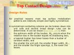 top contact design continued5