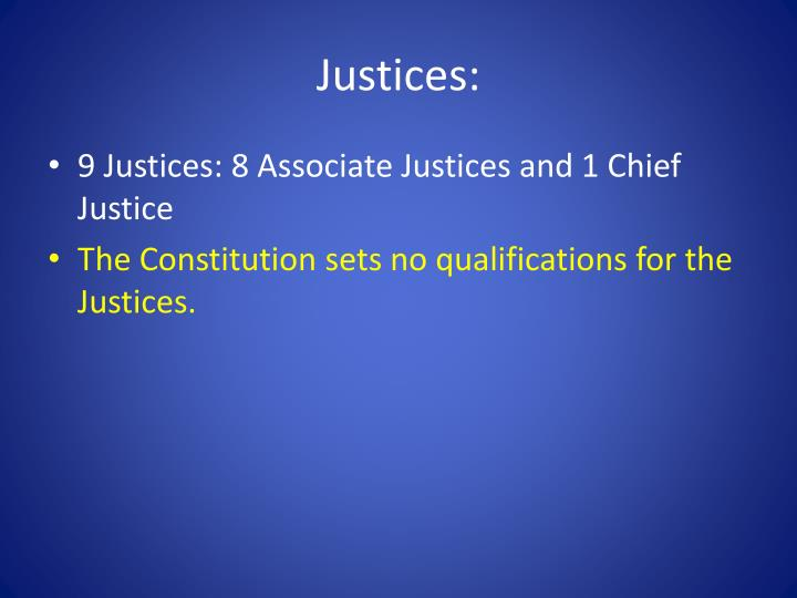 Justices: