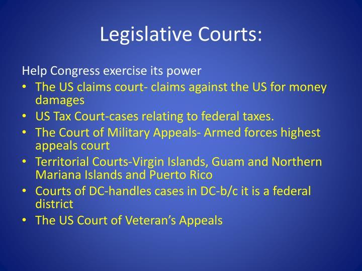 Legislative Courts: