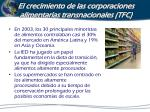 el crecimiento de las corporaciones alimentarias transnacionales tfc