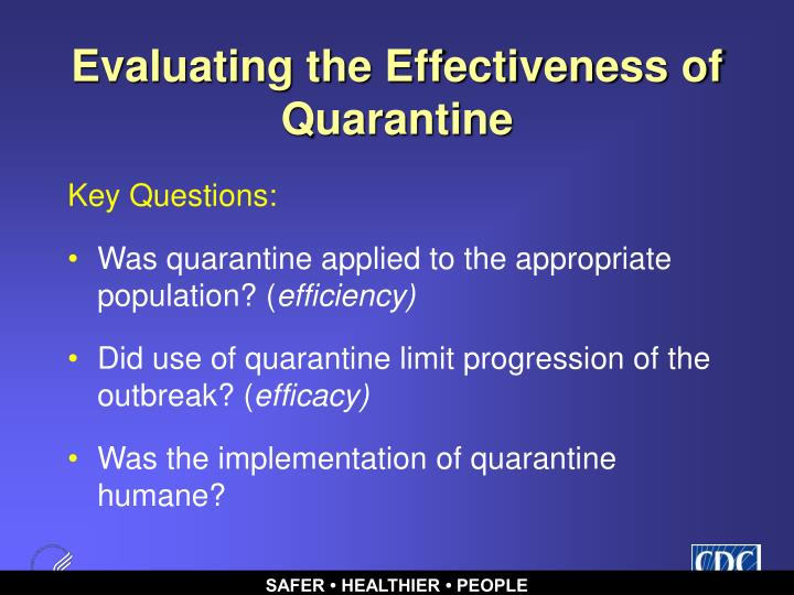 Evaluating the Effectiveness of Quarantine