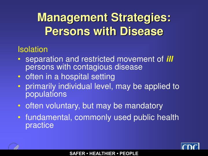 Management Strategies: Persons with Disease
