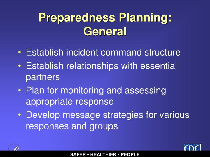 Preparedness Planning:  General