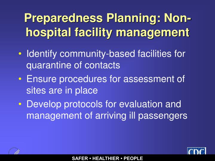 Preparedness Planning: Non-hospital facility management