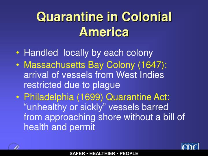 Quarantine in Colonial America