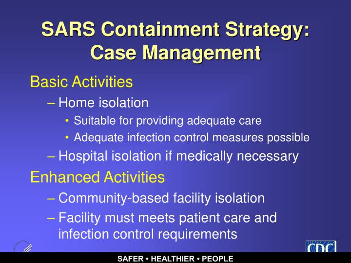 SARS Containment Strategy:  Case Management