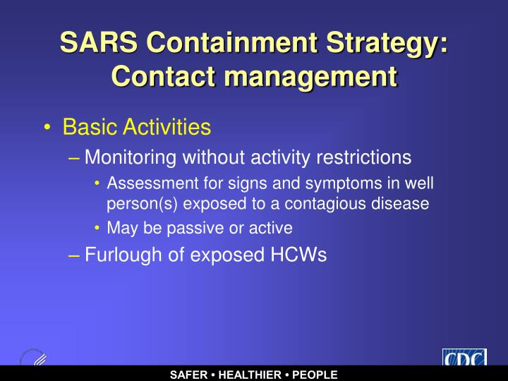 SARS Containment Strategy: Contact management