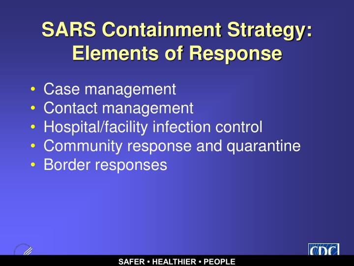 SARS Containment Strategy: Elements of Response