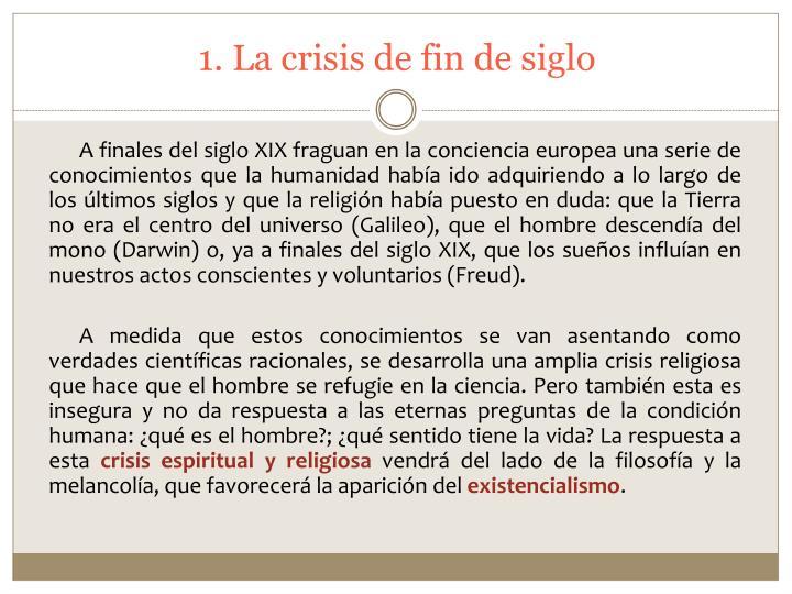 1 la crisis de fin de siglo