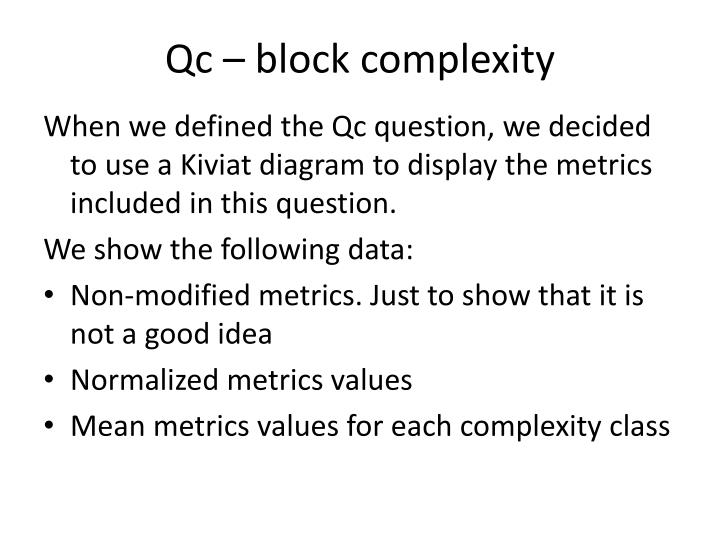Qc – block complexity