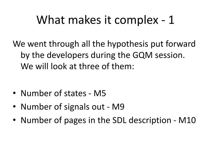 What makes it complex - 1