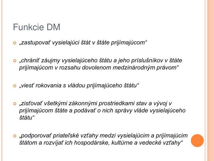 Funkcie DM