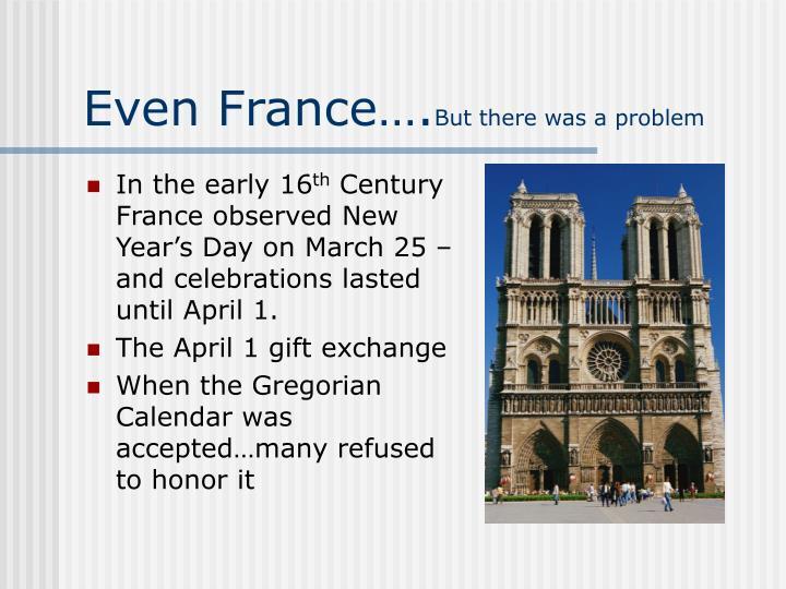Even France….