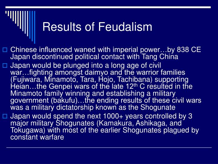 Results of Feudalism
