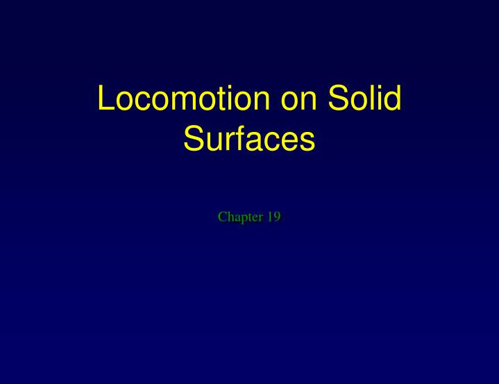 locomotion on solid surfaces n.