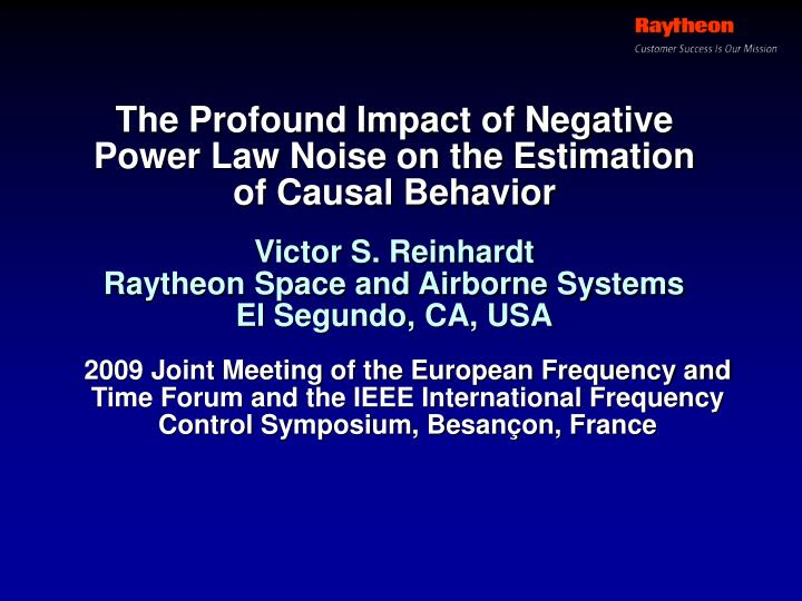 the profound impact of negative power law noise on the estimation of causal behavior n.