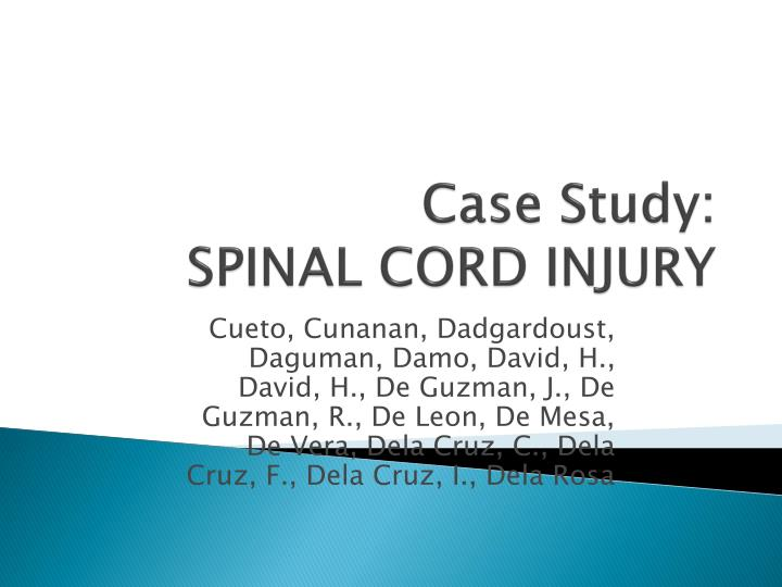 Case study spinal cord injury