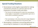 special funding situations