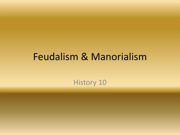 manorialism sociology and social order