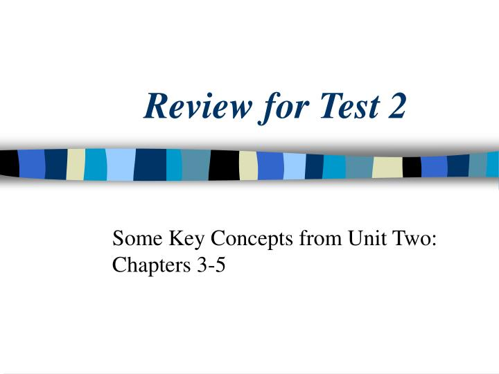 review for test 2 n.