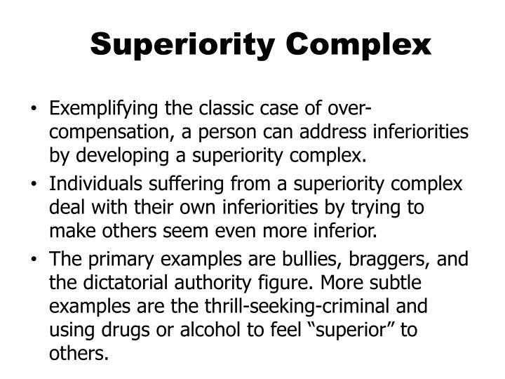 Superiority Complex
