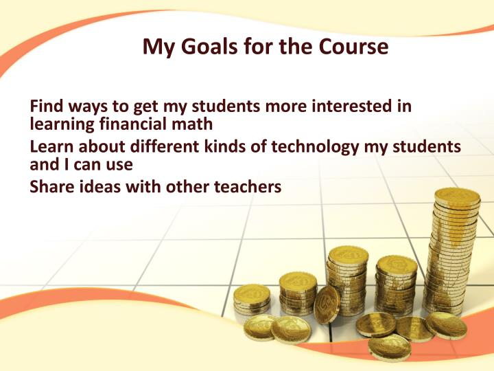 My Goals for the Course