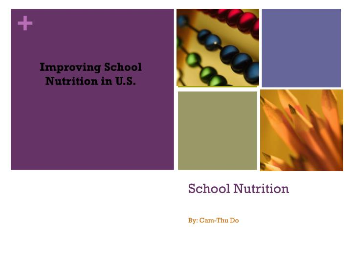 Improving School Nutrition in U.S.