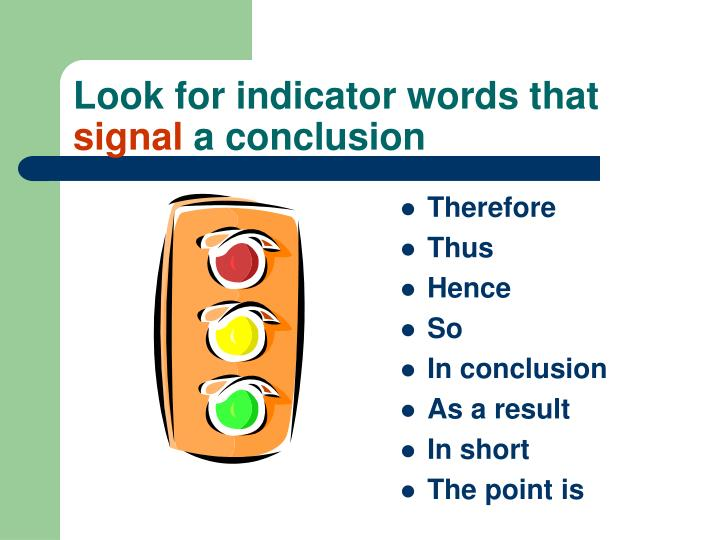 Look for indicator words that