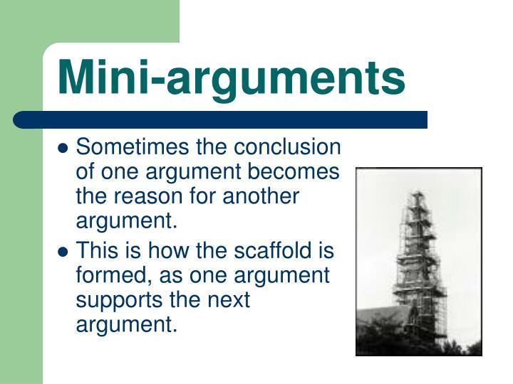 Mini-arguments