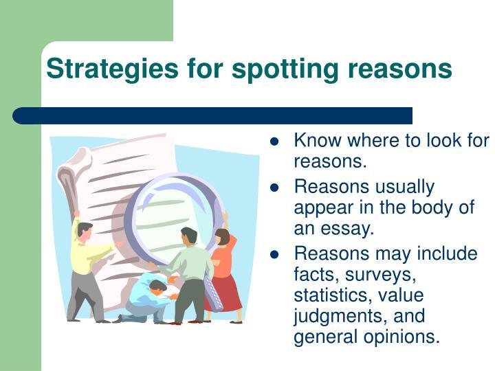 Strategies for spotting reasons