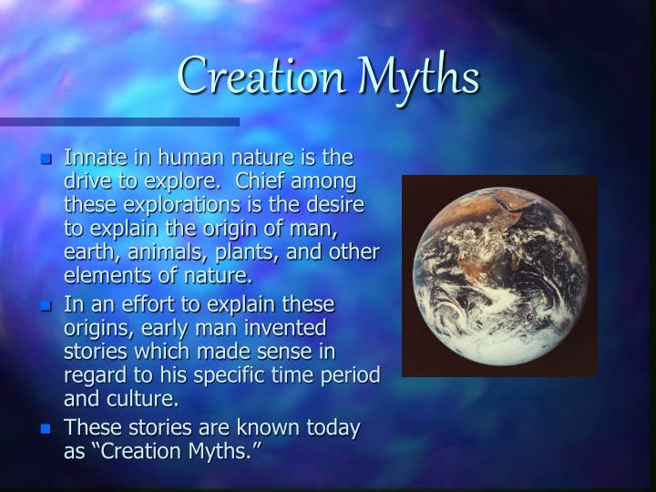 """an analysis of the five myths about the creation of the universe The untold story of creation billions of people have read or heard what the bible says about the beginning of the universe the 3,500-year-old account starts with the well-known statement: """"in the beginning god created the heavens and the earth."""