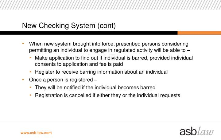 New Checking System (cont)