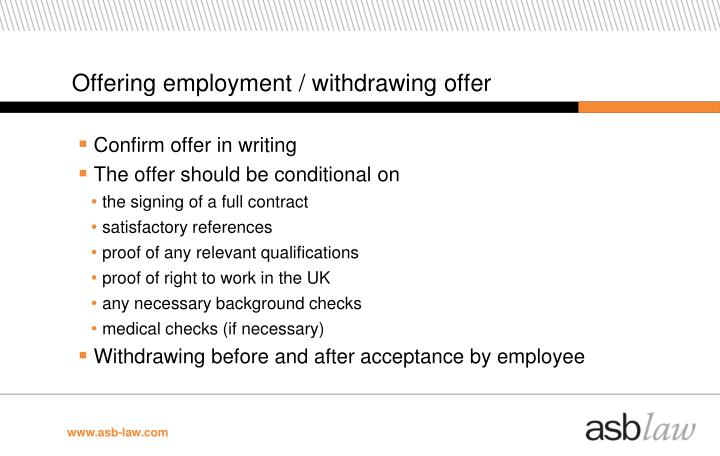 Offering employment / withdrawing offer