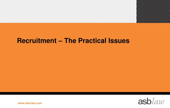 Recruitment – The Practical Issues
