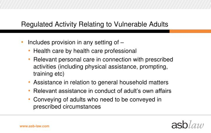 Regulated Activity Relating to Vulnerable Adults