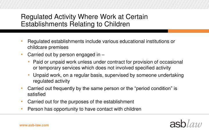 Regulated Activity Where Work at Certain Establishments Relating to Children