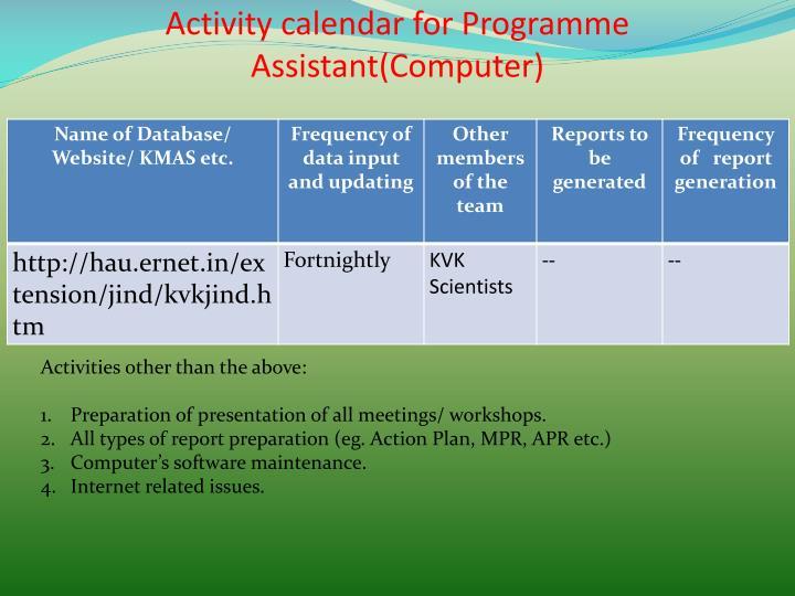 Activity calendar for Programme Assistant(Computer)