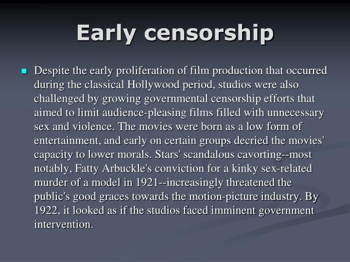 Early censorship