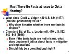 must there be facts at issue to get a hearing