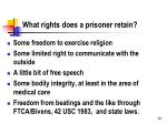what rights does a prisoner retain