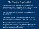 the shortest road to hell3