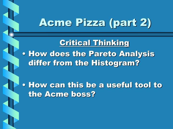 Acme Pizza (part 2)