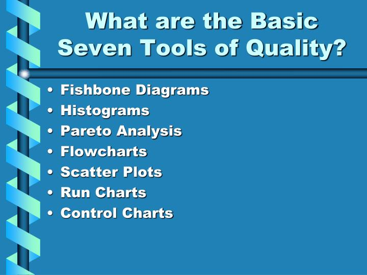 What are the basic seven tools of quality