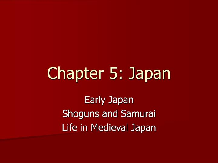 Chapter 5 japan