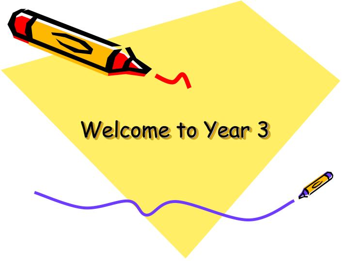 welcome to year 3 n.