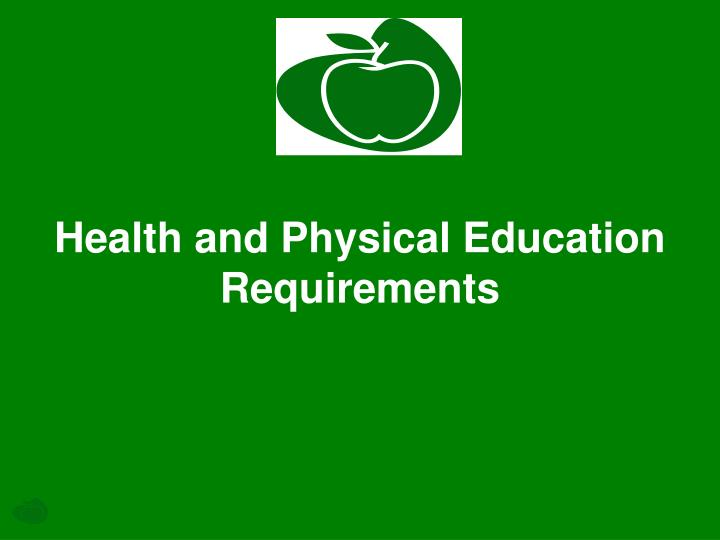 health and physical education requirements n.