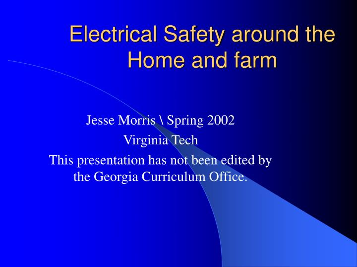 Electrical safety around the home and farm