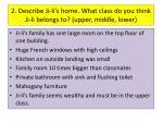 2 describe ji li s home what class do you think ji li belongs to upper middle lower